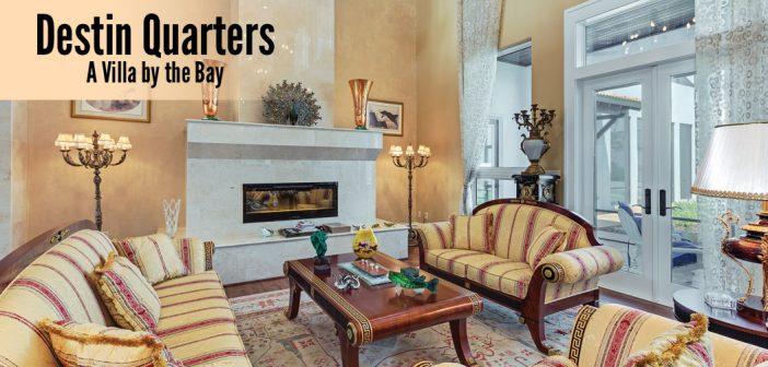 Destin Quarters: A Villa by the Bay
