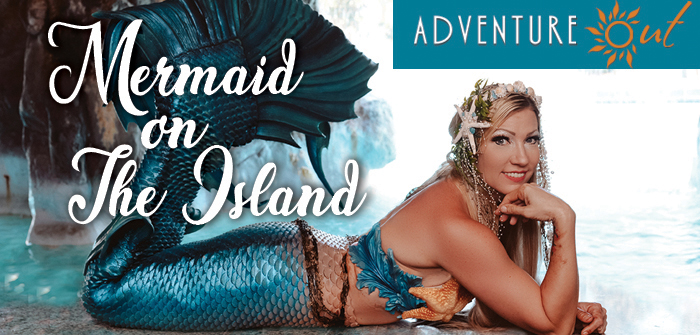 Adventure Out -Mermaid on The Island